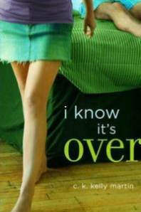 i-know-its-over-c-k-kelly-martin-hardcover-cover-art